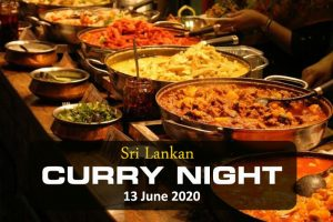 Sri Lankan Curry Night 2020 Saturday 13th June – 6.00 –11.30pm
