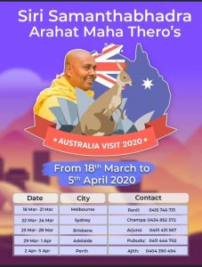 Siri Samanthabhadra Arahat Maha Thero's Tour of Australia 2020 – 29th March – 1st April Adelaide